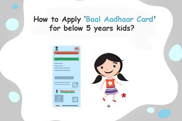 How to Apply Baal Aadhaar Card