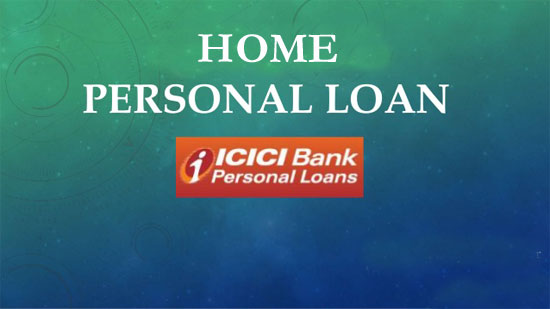 ICICI Bank Home Personal Loan Complaints Number & Email ID