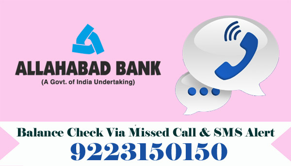 Allahabad Bank Balance Check Via Missed Call & SMS Alert