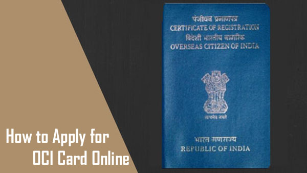 How to Apply for OCI Card Online