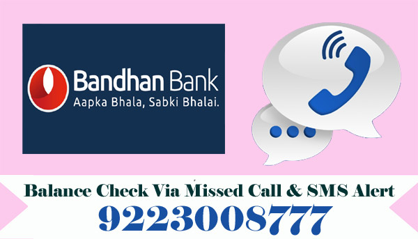 Bandhan Bank Balance Enquiry
