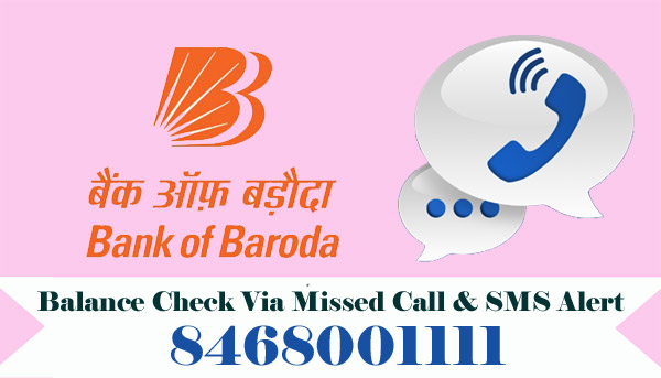 Bank of Baroda (BOB) Balance Enquiry Via Missed Call & SMS Alert