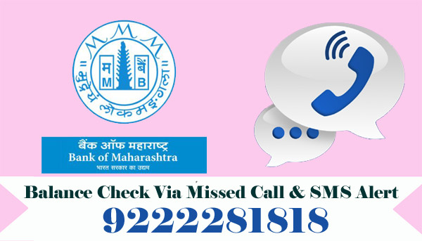 Bank of Maharashtra Balance Enquiry Via Missed Call & SMS Alert