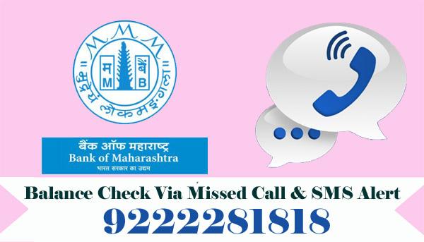 Bank of Maharashtra Balance Enquiry Via Missed Call & SMS Alert