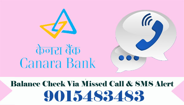 Canara Bank Balance Enquiry Via Missed Call & SMS Alert