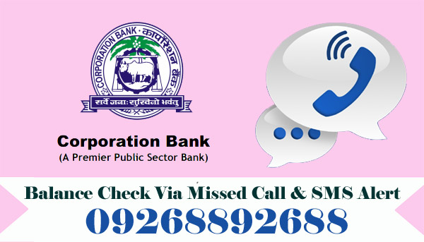 Corporation Bank Balance Enquiry Via Missed Call & SMS Alert