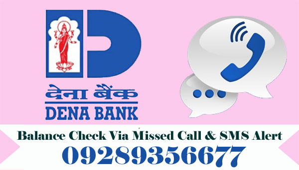 Dena Bank Balance Enquiry Via Missed Call & SMS Alert