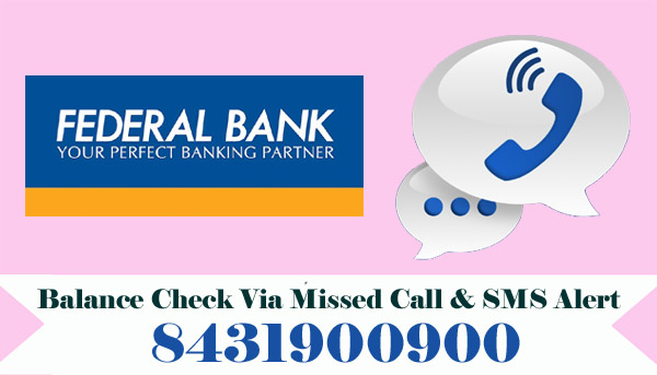 Federal Bank Balance Enquiry