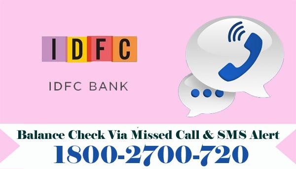 IDFC Bank Balance Enquiry