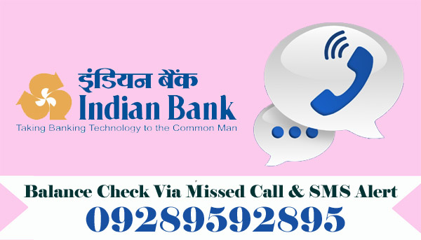 Indian Bank Balance Enquiry Via Missed Call & SMS Alert