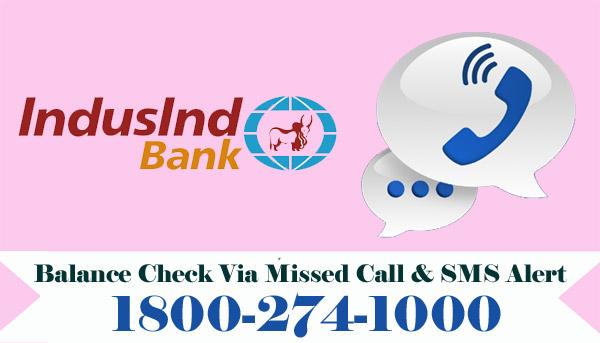 Induslnd Bank Balance Enquiry Via Missed Call & SMS Alert