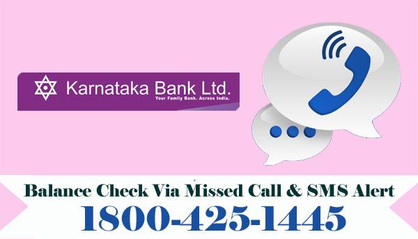 Karnataka Bank Balance Enquiry Via Missed Call & SMS Alert
