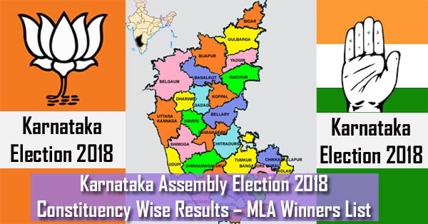 Karnataka Assembly Election 2018 Constituency Wise Results
