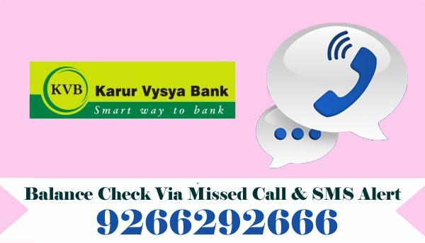 Karur Vysya Bank Balance Enquiry Via Missed Call & SMS Alert