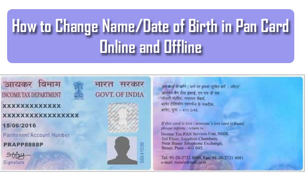 How to Change Name/Date of Birth in Pan Card Online and Offline