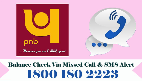 Punjab National Bank (PNB) Balance Enquiry Via Missed Call & SMS Alert