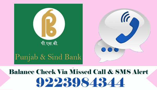 Punjab and Sind Bank Balance Enquiry Via Missed Call & SMS Alert