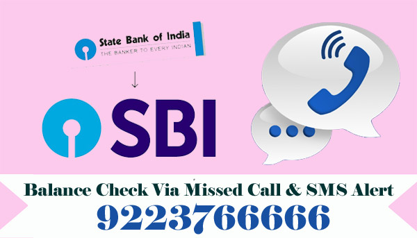 State Bank of India (SBI) Balance Enquiry Via Missed Call & SMS Alert