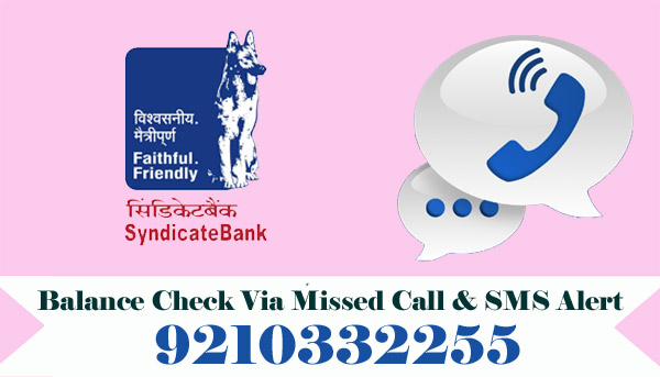 Syndicate Bank Balance Enquiry Via Missed Call & SMS Alert