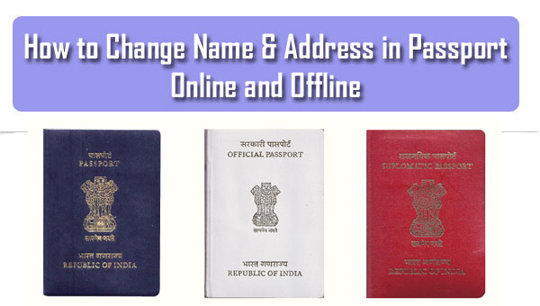 How to Change Name & Address in Passport