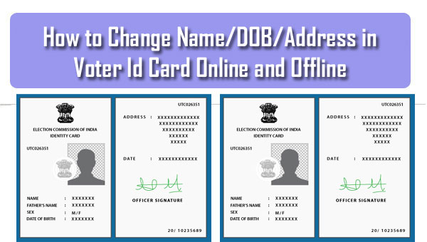 How to Change Name/DOB/Address in Voter Id Card