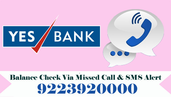 Yes Bank Balance Enquiry