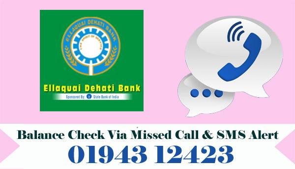 Ellaquai Dehati Bank Balance Check