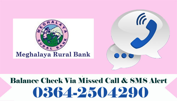Meghalaya Rural Bank Balance Check