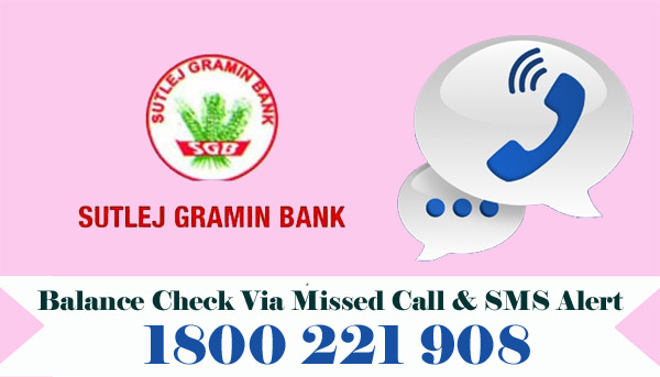 Sutlej Gramin Bank Balance Check