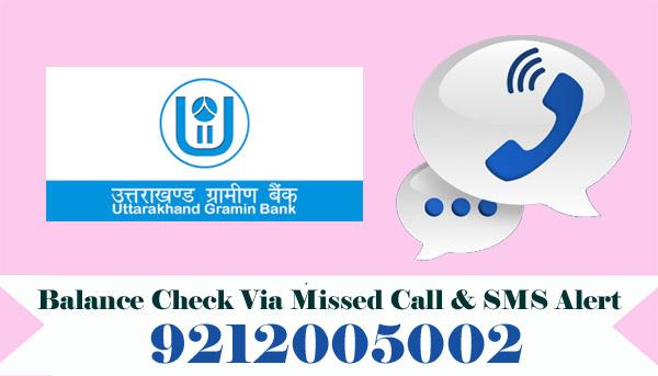 Uttarakhand Gramin Bank Balance Check