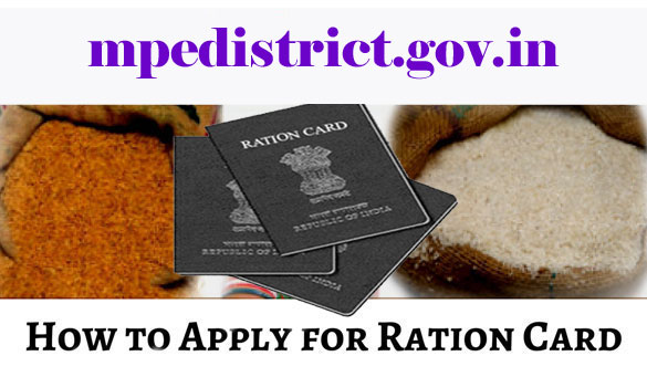 How to Apply Ration Card Online/Offline in Madhya Pradesh