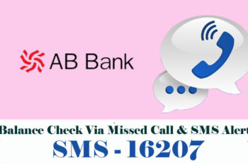 AB Bank Balance Enquiry Check Via Missed Call & SMS Alert