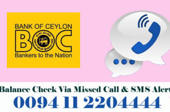 Bank of Ceylon Balance Enquiry Check Via Missed Call & SMS Alert