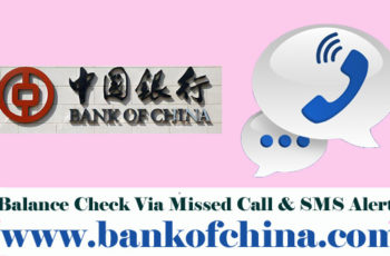 Bank of China Balance Enquiry Check via Missed Call & SMS Alert