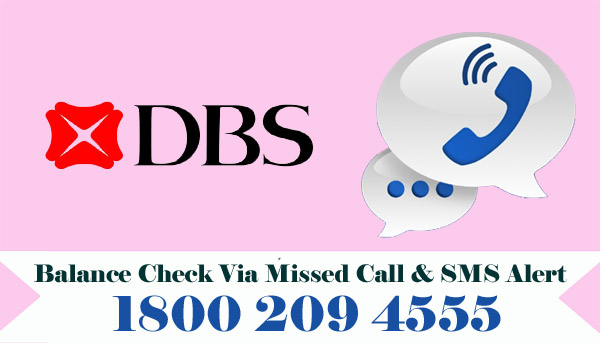 DBS Bank Balance Enquiry Check Via Missed Call & SMS Alert