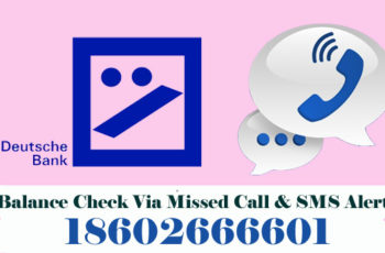 Deutsche Bank Balance Enquiry Check Via Missed Call & SMS Alert