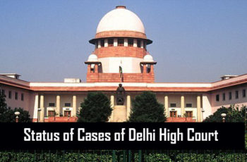 How to Check the Status of Cases of Delhi High Court