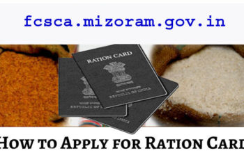 How to Apply (APL & BPL) Ration Card Online/Offline in Mizoram