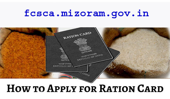How to Apply (APL & BPL) Ration Card Online/Offline in Mizoram
