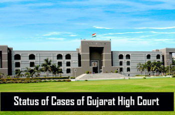How to Check the Status of Cases of Gujarat High Court