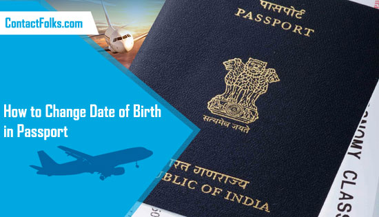 How to Change Date of Birth in Passport