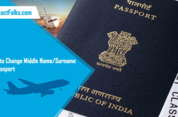 How to Change Middle Name/Surname in Passport