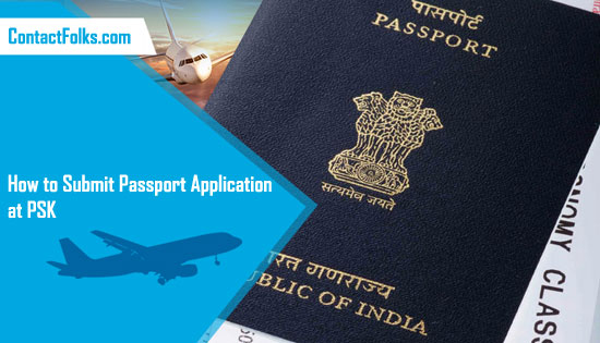 How to Submit Passport Application at PSK