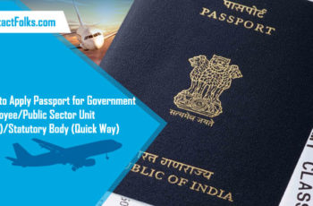 How to Apply Passport for Government Employee/Public Sector Unit (PSU)/Statutory Body (Quick Way)