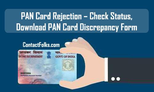 PAN Card Rejection – Check Status, Download PAN Card Discrepancy Form