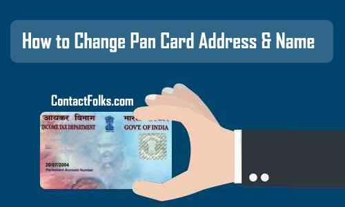 How to Change Pan Card Address & Name