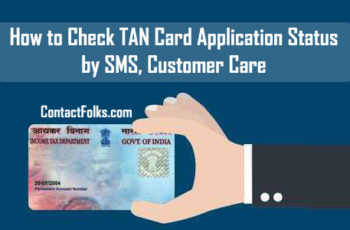 How to Check TAN Card Application Status by SMS, Customer Care & Acknowledgement Number