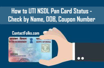 How to UTI NSDL Pan Card Status - Check by Name, DOB, Pan Number & Coupon Number