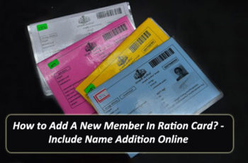 How to Add A New Member In Ration Card? - Include Name Addition Online