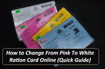 How to Change From Pink To White Ration Card Online (Quick Guide)
